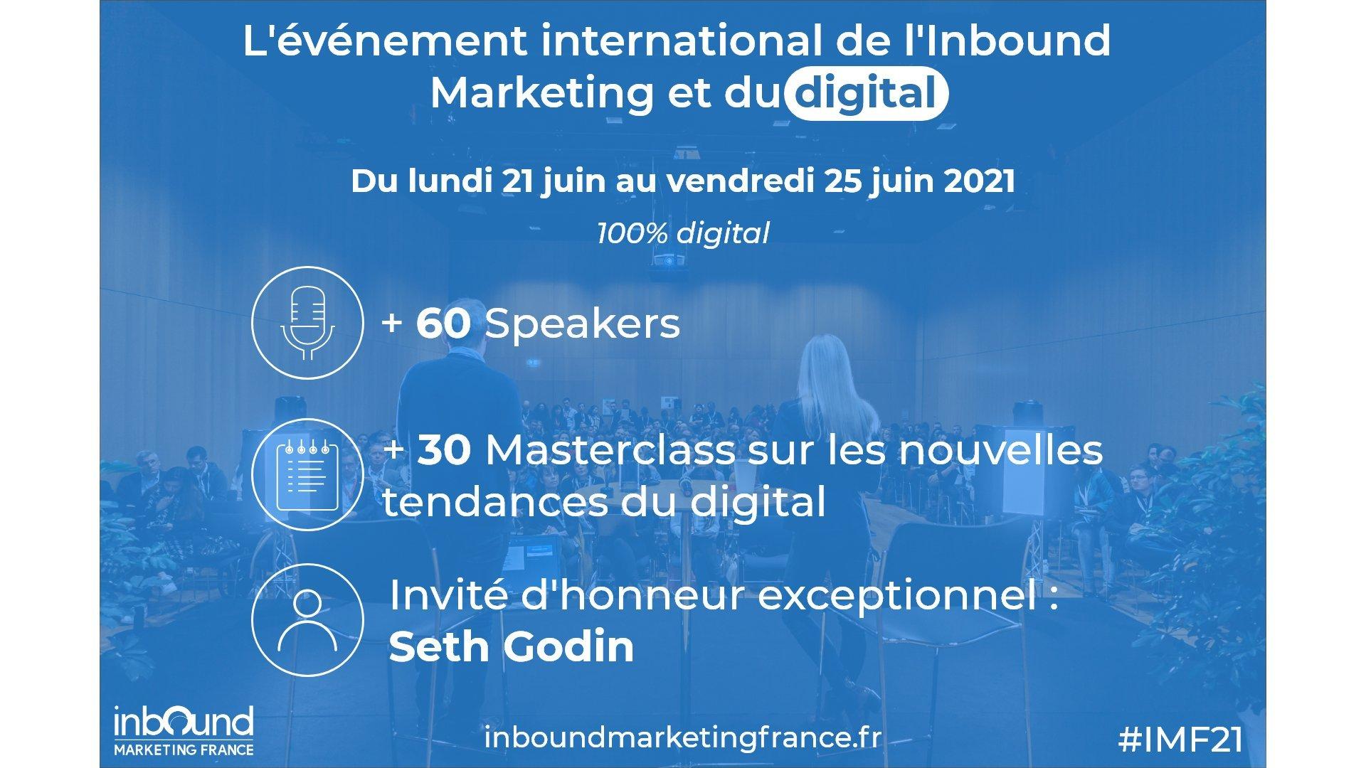 IMF21, du lundi 21 au vendredi 25 juin, 60 speakers, 30 masterclass, invité d'honneur exceptionnel Seth Godin